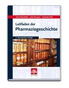 Cover-Bild zu Helmstädter, Axel: Leitfaden der Pharmaziegeschichte