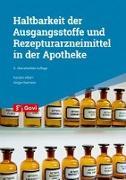 Cover-Bild zu Albert, Karsten: Haltbarkeit der Ausgangsstoffe und Rezepturarzneimittel in der Apotheke