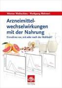 Cover-Bild zu Weitschies, Werner: Arzneimittelwechselwirkungen mit der Nahrung