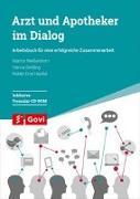 Cover-Bild zu Weißenborn, Marina: Arzt und Apotheker im Dialog