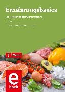 Cover-Bild zu Strehl, Egid: Ernährungsbasics (eBook)