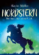 Cover-Bild zu Müller, Karin: Nordstern - Die Nacht der freien Pferde (eBook)