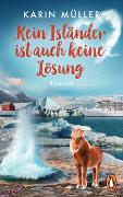 Cover-Bild zu Müller, Karin: Kein Isländer ist auch keine Lösung