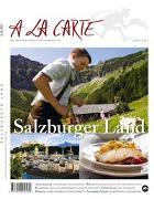 Cover-Bild zu Christian Grünwald, Hans Schmid (Hrsg.): A la Carte: Salzburger Land