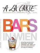Cover-Bild zu Christian Grünwald, Hans Schmid (Hrsg.): A la Carte: Bars in Wien