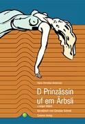 Cover-Bild zu Andersen, Hans Ch: D Prinzässin uf em Ärbsli