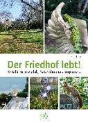 Cover-Bild zu Tinz, Sigrid: Der Friedhof lebt!