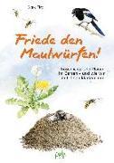 Cover-Bild zu Tinz, Sigrid: Friede den Maulwürfen!