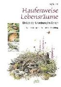 Cover-Bild zu Tinz, Sigrid: Haufenweise Lebensräume