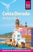 Cover-Bild zu Fründt, Hans-Jürgen: Reise Know-How Reiseführer Costa Dorada (Daurada) mit Barcelona