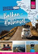 Cover-Bild zu Brecht, M. David: Reise Know-How Roadtrip Handbuch Balkan-Halbinsel : Routen, Stellplätze und Infos für die große Tour in den Südosten Europas