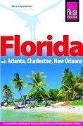 Cover-Bild zu Hans-R. Grundmann: Reise Know-How Reiseführer Florida mit Atlanta, Charleston, New Orleans