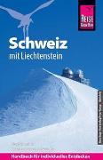 Cover-Bild zu Schneider, Jürg: Reise Know-How Reiseführer Schweiz mit Liechtenstein