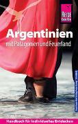 Cover-Bild zu Vogt, Jürgen: Reise Know-How Reiseführer Argentinien mit Patagonien und Feuerland