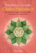 Cover-Bild zu Govinda, Kalashatra: Chakra Praxisbuch