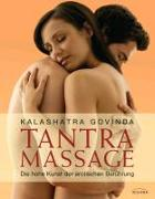 Cover-Bild zu Govinda, Kalashatra: Tantra Massage