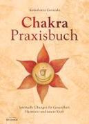 Cover-Bild zu Govinda, Kalashatra: Chakra-Praxisbuch