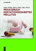 Cover-Bild zu Praxisbuch Gestationsdiabetes mellitus (eBook) von Körber, Sabine