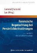 Cover-Bild zu Forensische Begutachtung bei Persönlichkeitsstörungen von Lammel, Matthias (Hrsg.)