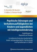 Cover-Bild zu Psychische Störungen und Verhaltensauffälligkeiten bei Kindern und Jugendlichen mit Intelligenzminderung von Hässler, Frank