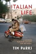 Cover-Bild zu Parks, Tim: Italian Life (eBook)