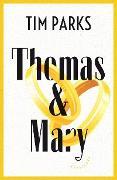 Cover-Bild zu Parks, Tim: Thomas & Mary (eBook)