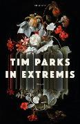 Cover-Bild zu Parks, Tim: In Extremis (eBook)