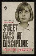 Cover-Bild zu Jaeggy, Fleur: Sweet Days of Discipline (eBook)