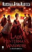 Cover-Bild zu Maresca, Marshall Ryan: Lady Henterman's Wardrobe