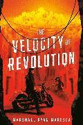 Cover-Bild zu Maresca, Marshall Ryan: The Velocity of Revolution