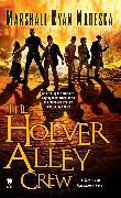 Cover-Bild zu Maresca, Marshall Ryan: The Holver Alley Crew (eBook)