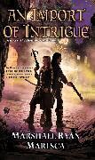 Cover-Bild zu Maresca, Marshall Ryan: An Import of Intrigue (eBook)