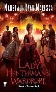 Cover-Bild zu Maresca, Marshall Ryan: Lady Henterman's Wardrobe (eBook)