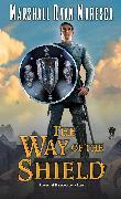 Cover-Bild zu Maresca, Marshall Ryan: The Way of the Shield (eBook)
