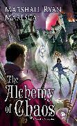 Cover-Bild zu Maresca, Marshall Ryan: The Alchemy of Chaos (eBook)