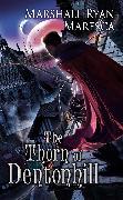 Cover-Bild zu Maresca, Marshall Ryan: The Thorn of Dentonhill (eBook)