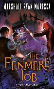 Cover-Bild zu Maresca, Marshall Ryan: The Fenmere Job (eBook)