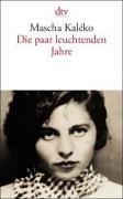Cover-Bild zu Die paar leuchtenden Jahre von Kaléko, Mascha