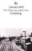 Cover-Bild zu Der Zug war pünktlich von Böll, Heinrich