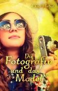 Cover-Bild zu Die Fotografin und das Model (eBook) von Danzer, Susanne