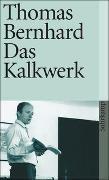 Cover-Bild zu Bernhard, Thomas: Das Kalkwerk
