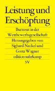 Cover-Bild zu Leistung und Erschöpfung von Neckel, Sighard (Hrsg.)
