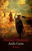 Cover-Bild zu Anils Geist von Ondaatje, Michael