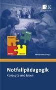 Cover-Bild zu Notfallpädagogik von Karutz, Harald (Hrsg.)