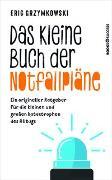 Cover-Bild zu Das kleine Buch der Notfallpläne von Grzymkowski, Eric