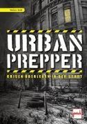 Cover-Bild zu Urban Prepper von Dold, Walter