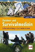 Cover-Bild zu Outdoor- und Survivalmedizin von Vogel, Johannes