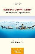 Cover-Bild zu Resilienz: Der Wir-Faktor von Hasler, Gregor