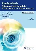 Cover-Bild zu Kurzlehrbuch Anästhesie, Intensivmedizin, Notfallmedizin und Schmerztherapie (eBook) von Hinkelbein, Jochen