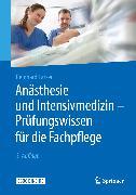 Cover-Bild zu Anästhesie und Intensivmedizin - Prüfungswissen für die Fachpflege (eBook) von Larsen, Reinhard